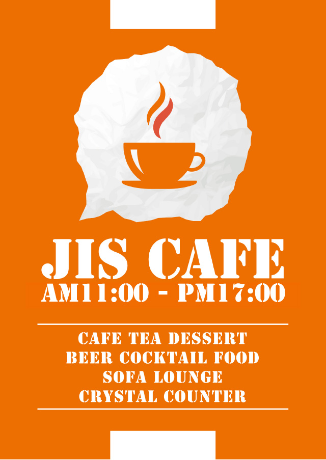 JIS CAFE AM 11:00 - PM 17:00